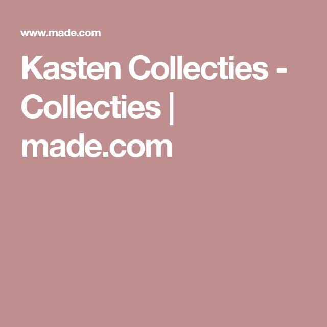 Kasten Collecties - Collecties   made.com