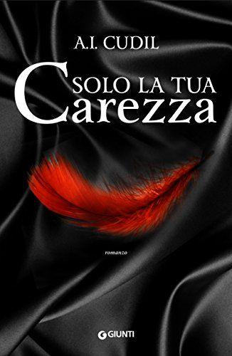 Solo la tua carezza (Six Senses Vol. 3) di A. I. Cudil https://www.amazon.it/dp/B06ZYYKQBS/ref=cm_sw_r_pi_dp_x_L7t8ybFSQ8QWE