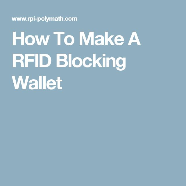 How To Make A RFID Blocking Wallet