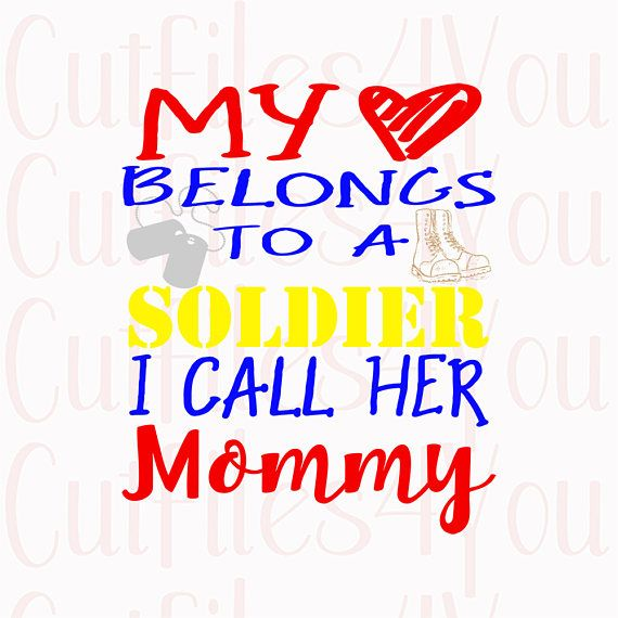 Download Mommy's a Soldier, Love my Mommy svg, army brat svg, army ...
