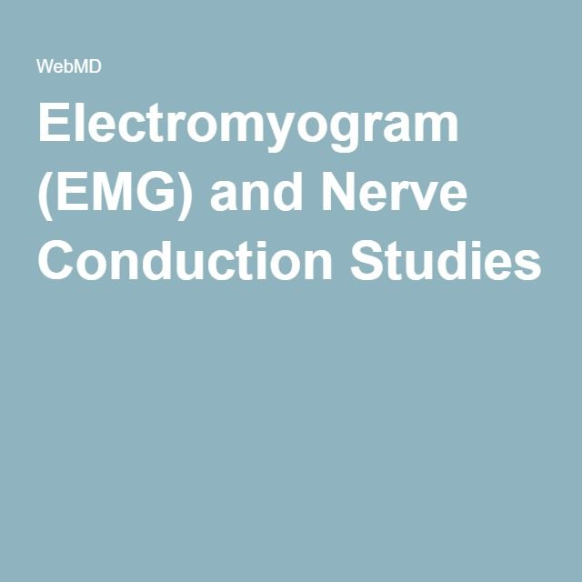 Electromyogram (EMG) and Nerve Conduction Studies