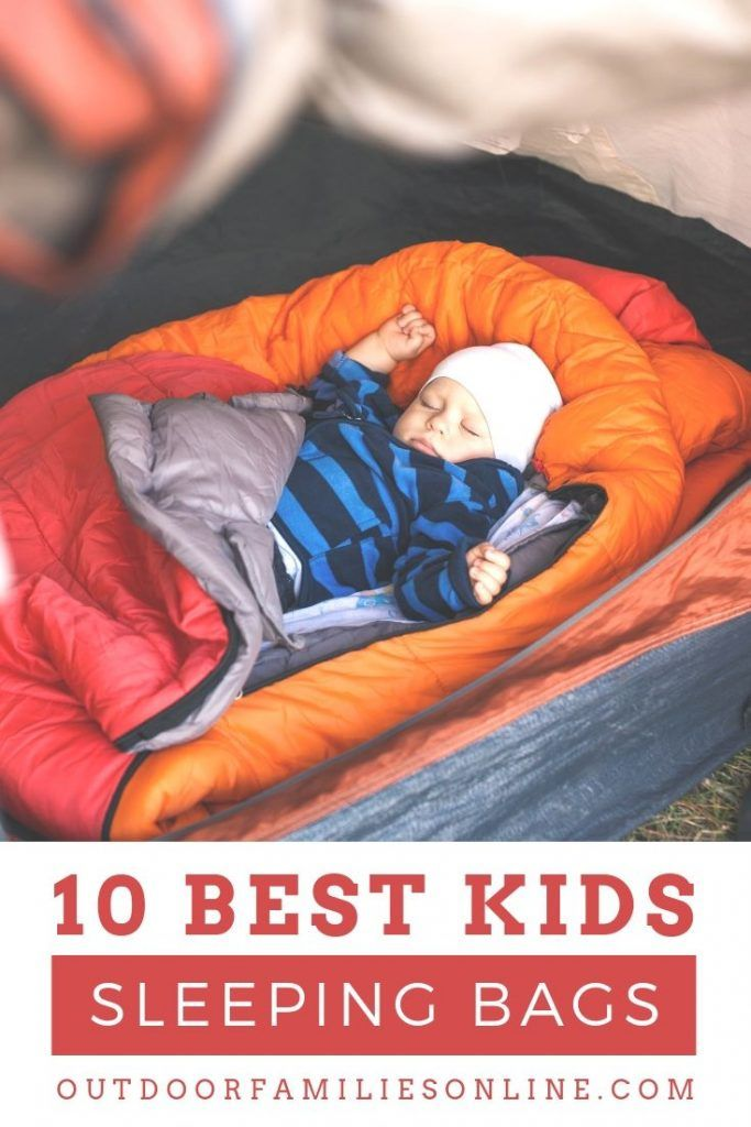 11 Best Kids Sleeping Bags Of 2019