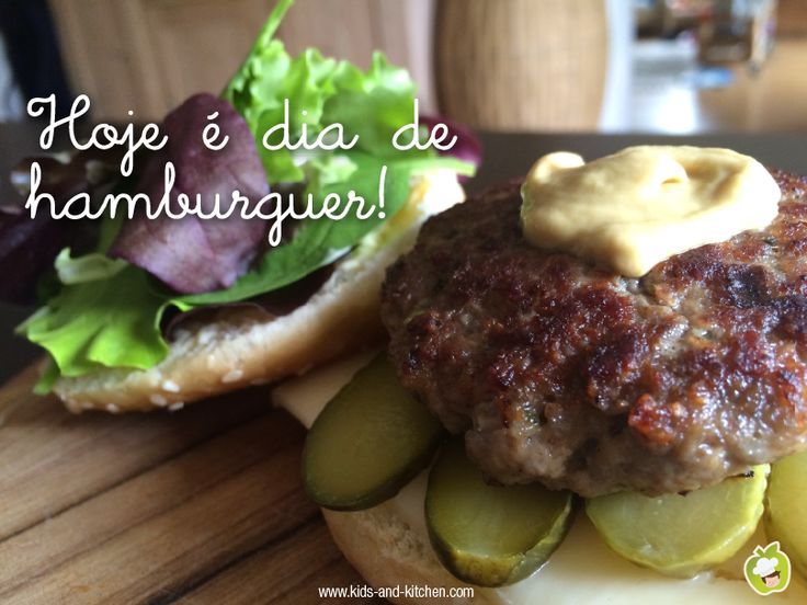 RECEITINHA: Hoje é dia de Hamburguer!