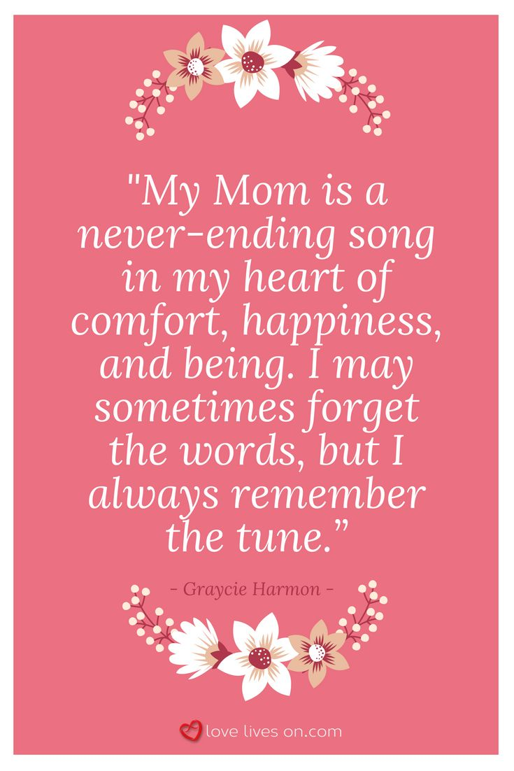 This comforting sympathy quote for the loss of a mom reminds us that we will always feel our mother's presence in our hearts forever.