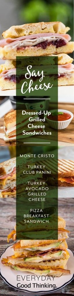 Say Cheese: Dressed-Up Grilled Cheese Sandwiches