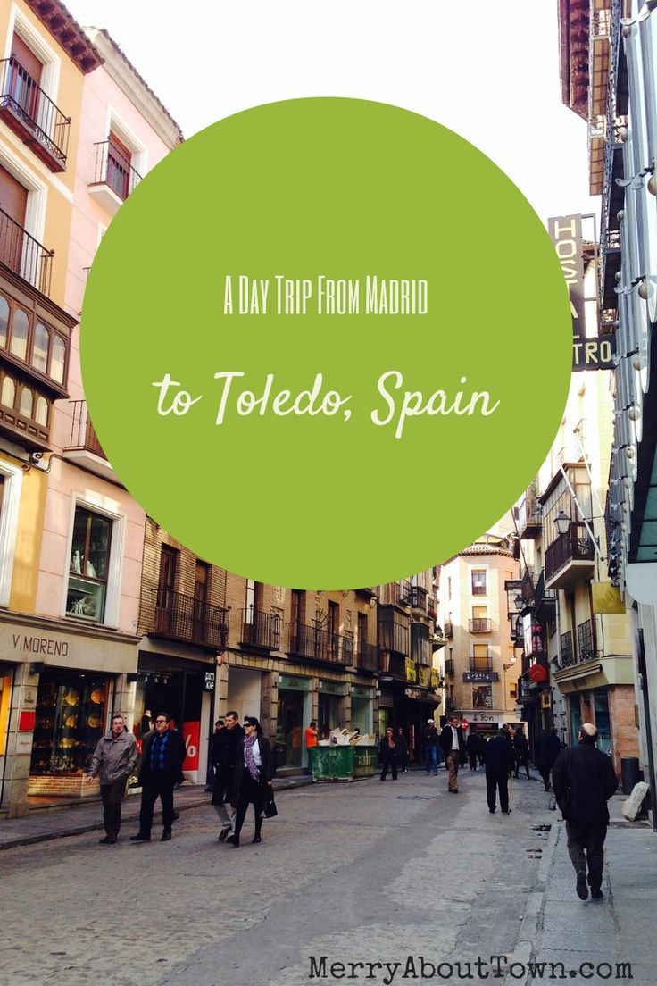 A day trip to Toledo from Madrid, Spain. #travel - MerryAboutTown