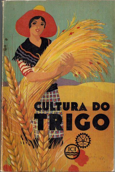 Wheat Culture - SEABRA, António Luís de, 1933