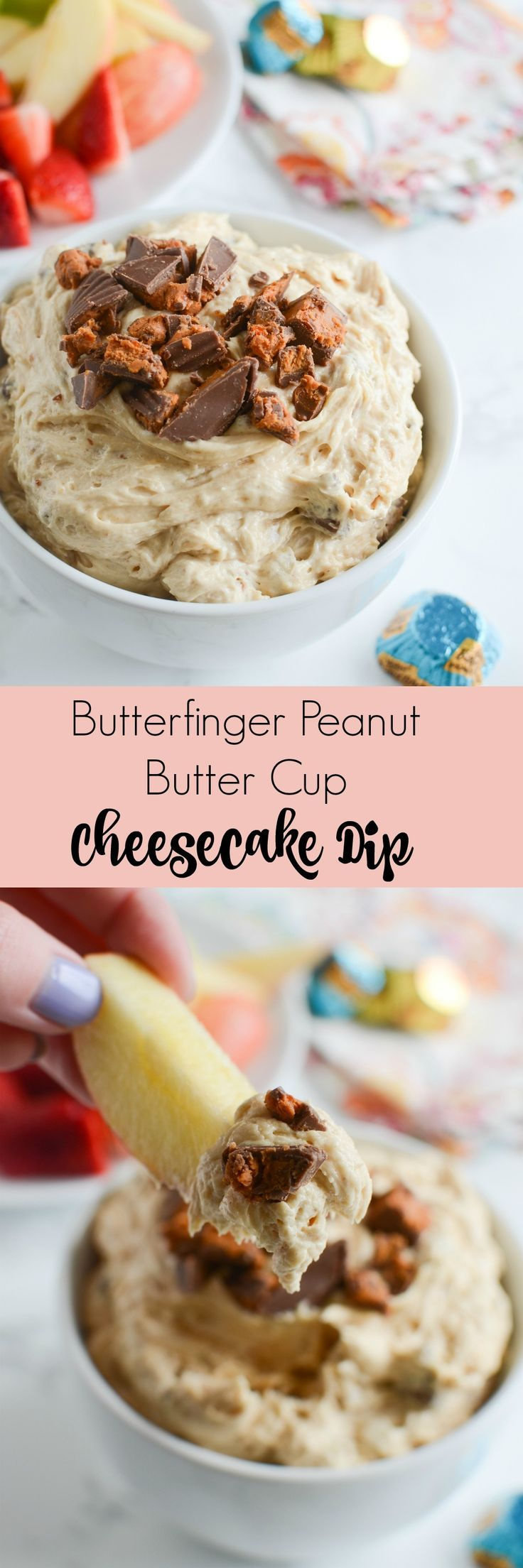 Butterfinger Peanut Butter Cup Cheesecake Dip - delicious dessert dip made with Butterfinger Peanut Butter Cups! Serve with fruit, cookies, pretzels, and more!