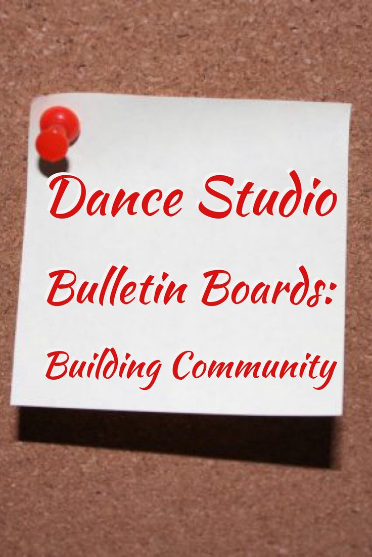 Dance studio bulletin boards can convey relevant studio information, offer seasonal tips and fun, and increase the community vibe in the classroom.