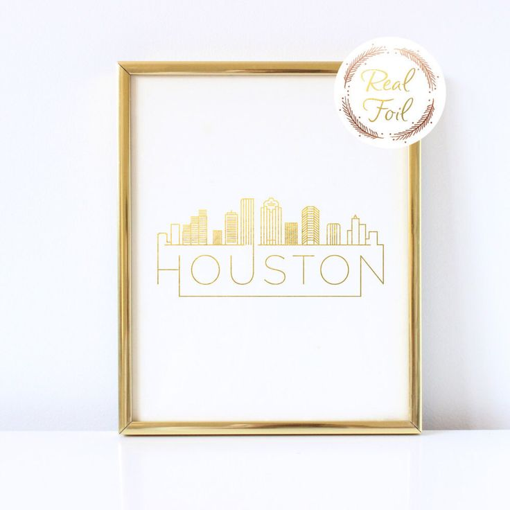 Houston Texas Skyline Gold Foiled Print Valentine's Day Gift Art Wall Decoration Houston Map Print Home Decoration Wedding Gift Texas Art by ToriKraut on Etsy https://www.etsy.com/listing/477197361/houston-texas-skyline-gold-foiled-print