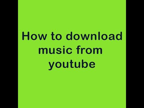 How to download music from youtube? Most easiest way (100% working)