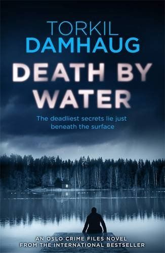Death By Water (Oslo Crime Files 2) - Psychologist Mailin Bjerke is due to appear on the notorious TV show Taboo, tackling its most sensational subject yet. But she never arrives at the studio.  As the police struggle to find any sign of Mailin, her sister Liss, living on the edge in Amsterdam, takes matters into her own hands. Flying home to Olso, she discovers a complex backdrop of friends and enemies, where no one can be relied upon to tell the truth. Her battle is made harder