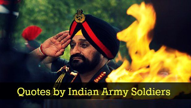 Quotes by Indian Army Soldiers
