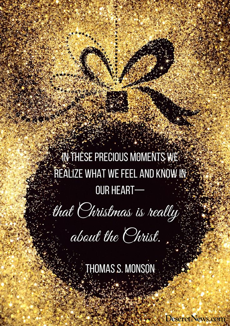 """President Thomas S. Monson: """"In these precious moments we realize what we feel and know in our heart—that Christmas is really about the Christ."""" #lds #Christmas #quotes"""