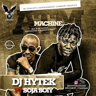 "Music: Dj Hytek Ft Soja Boiy - ""Atm Machine""   Sb Concept Entertainment Company Present this Banging and comic Tone titled ""Atm Machine"". Rave Of the Moment Dj Hytek Features One of Nigerian Finest Comedian Soja Boiy to deliver this masterpiece. The song was produced by Mr Phynest Mixed and mastered by Burning sounds.  Kindly download and listen to Dj Hytek Ft Soja Boiy - Atm Machine  Untagged Direct Download Link:DOWNLOAD  Dj Hytek music Soja Boiy"