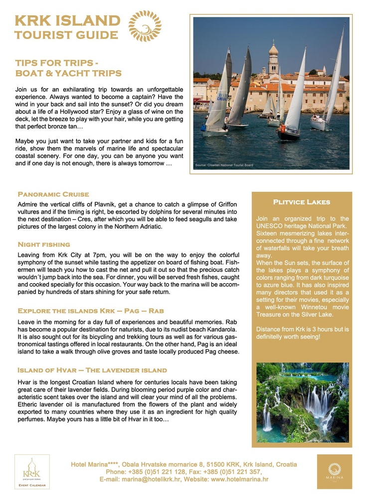 Tips for trips - boat & yacht tours - Panoramic cruise, night fishing, explore the islands krk - pag - rab, lavender island - hvar. Download the Krk Island tourist guide at http://hotelmarina.hr/krk-island-tourist-guide-0