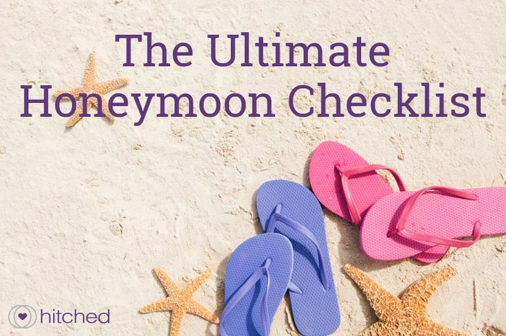 The hitched Ultimate Honeymoon Checklist