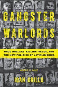 True Crime - Gangster Warlords: Drug Dollars, Killing - http://lowpricebooks.co/gangster-warlords-drug-dollars-killing/