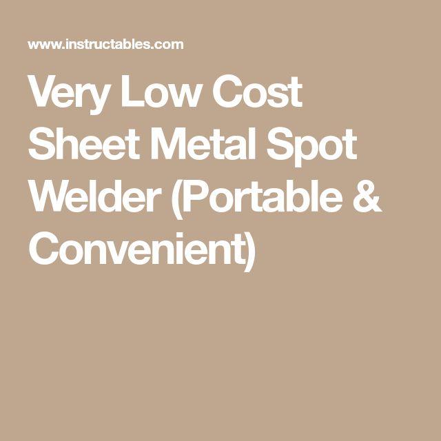Very Low Cost Sheet Metal Spot Welder (Portable & Convenient)