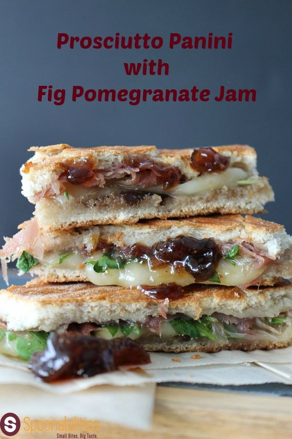 Proscuitto Panini with Fig Pomegranate Jam     Print   This Prosciutto Panini with Fig Pomegranate Jam is a great option for