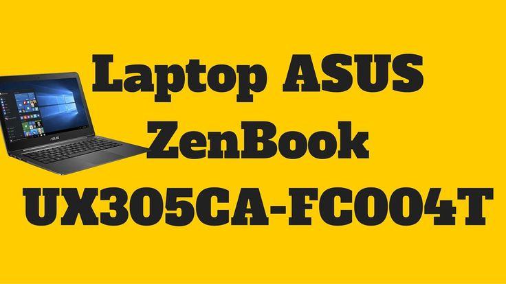 Laptop ASUS ZenBook UX305CA-FC004T - ASUS ZenBook UX305CA-FC004T