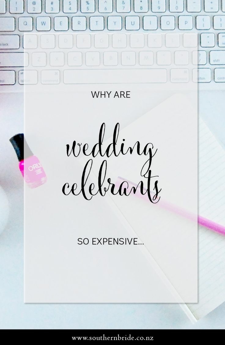 Why Are Wedding Celebrants Expensive