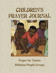 Children's Prayer Journal - Twelve month prayer journal for Bibleless People Groups (in English). - See more at: http://www.wycliffe.ca/wycliffe/resources/educational_resource.jsp?rid=13#sthash.jftuykDA.dpuf