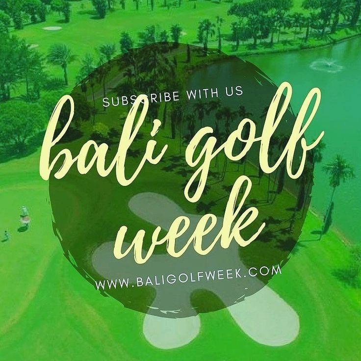 BALI GOLF WEEK AMATEUR CHAMPIONSHIP 2017 - Hotelier Indonesia