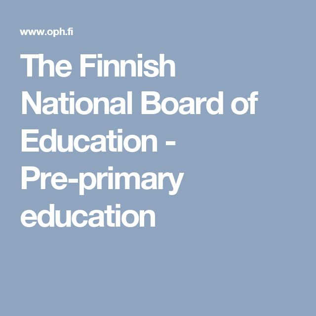 The Finnish National Board of Education - Pre-primary education