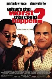 What's The Worst That Could Happen? Movie Poster 27x40 Used Danny DeVito, Robin Brown, George Blumenthal, Richard Saxton, Kevin Chapman, Sascha Knopf, Michael Mulheren, Martin Lawrence, James Baldwin, John Ferus