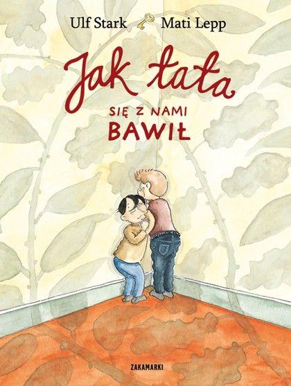 3 książki Ulfa Starka | Moje Montessori