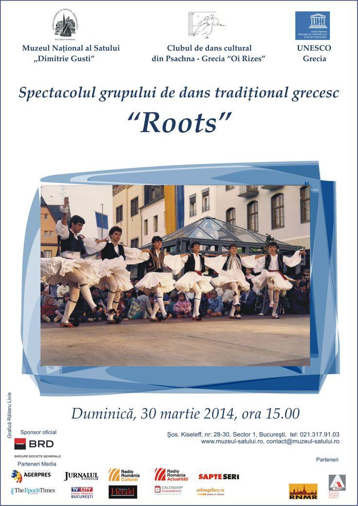 """Clubul de dans tradiţional grecesc  """"Oi – Rizes"""" din Psachna, Grecia şi Unesco Grecia  vă invită duminică, 30 martie 2014, ora 15.00, la Spectacolul de dans tradiţional grecesc """"Roots""""."""