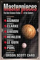 Masterpieces: The Best Science Fiction of the Twentieth Century edited by Orson Scott Card