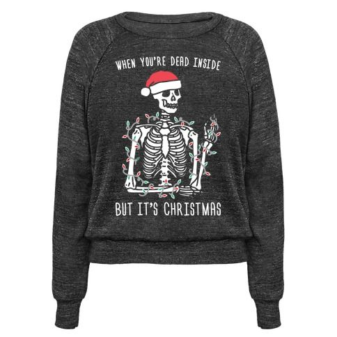 "Try your hardest to celebrate the holidays with this funny, skeleton christmas design featuring the text ""When You're Dead Inside But It's Christmas"" with a skeleton wearing Christmas lights and a santa hat! Perfect for when you're dead inside, Christmas humor, holiday jokes, and a sassy Christmas!"