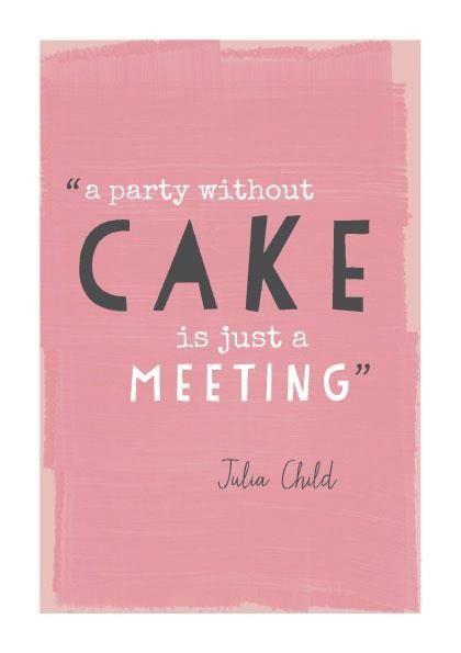Cake quote!