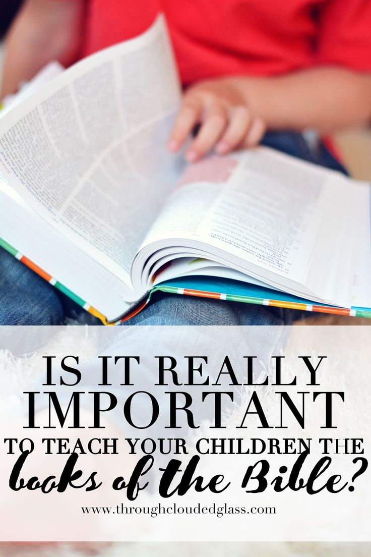 How Important Is It To Teach Your Kids The Books Of The Bible? | Through Clouded Glass