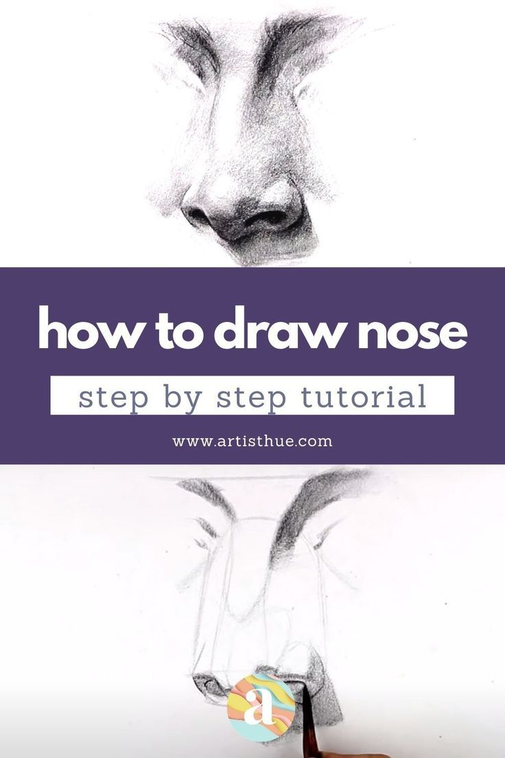 How To Draw 17 Best Art Drawing Tutorials You Must Try In 2020 Nose Drawing Drawing Tutorial Drawings
