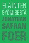 """Eating Animals"" by Jonathan Safran Foer"