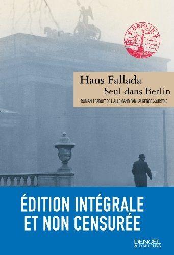 """Seul dans Berlin"", de Hans Fallada"