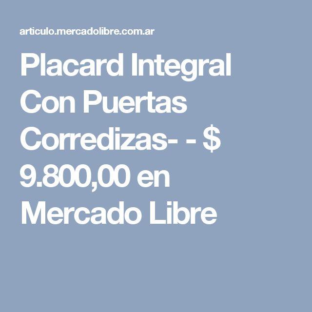 Placard Integral Con Puertas Corredizas- - $ 9.800,00 en Mercado Libre
