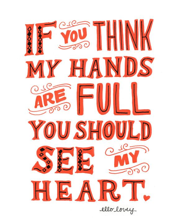 I should make this into a shirt and wear it out with the boys! Full Hands Full Heart 5x7 Art Print by ellolovey on Etsy