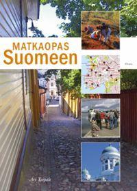 Matkaopas Suomeen – Ari Taipale