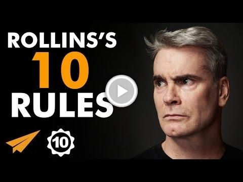 Henry Rollins's Top 10 Rules For Success