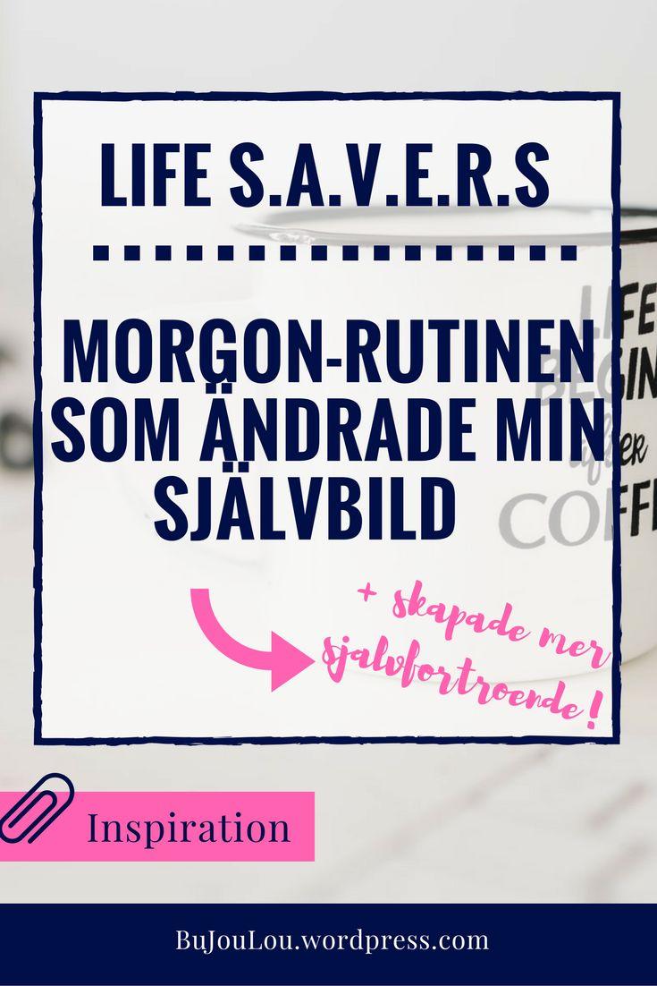 Allt du behöver veta om life s.a.v.e.r.s, en morgonrutin för bättre självbild. #bujo #bulletjournal #lifesavers #bujosvergi