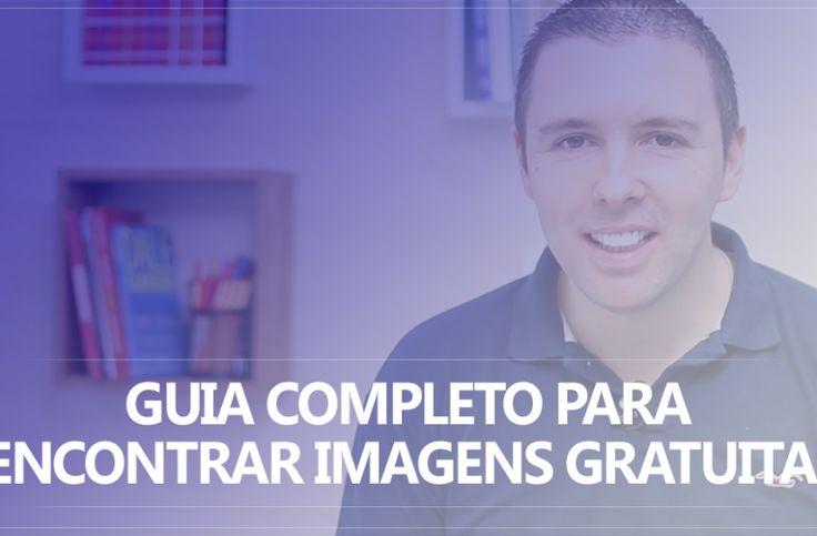 Formula negocio online, Guia Completo Para Encontrar Imagens (Gratuitas) Para Seu Blog. Saiba mais, clique na imagem.