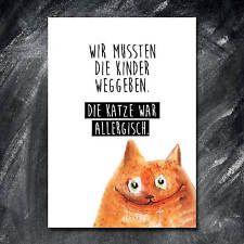 Katze Spruch Druck Bild Grafik Geschenk Haustier - DIE KATZE WAR ALLERGISCH