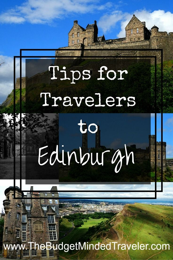 Where to stay, what to do, and how to get the most out of your stay in Edinburgh, Scotland