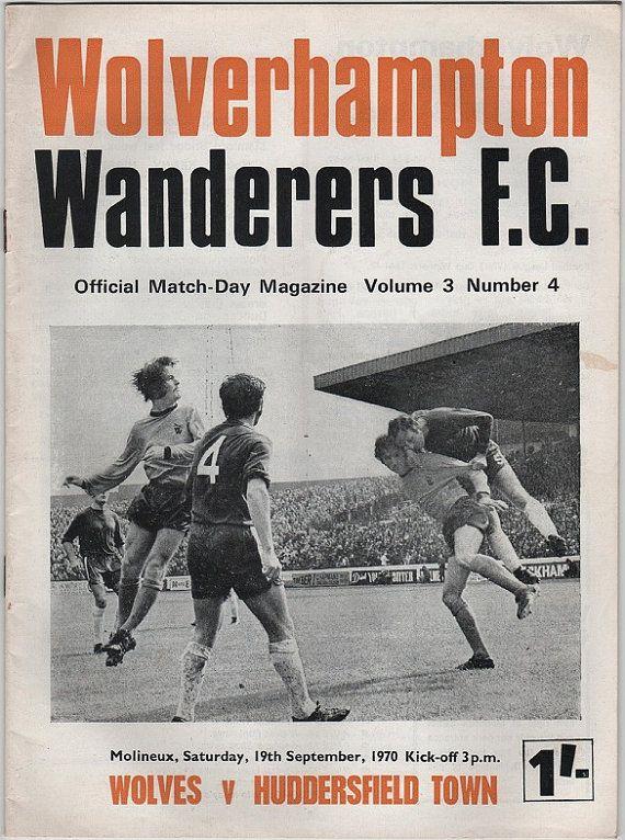 Vintage Football Programme - Wolverhampton Wanderers v Huddersfield Town, 1970/71 season.