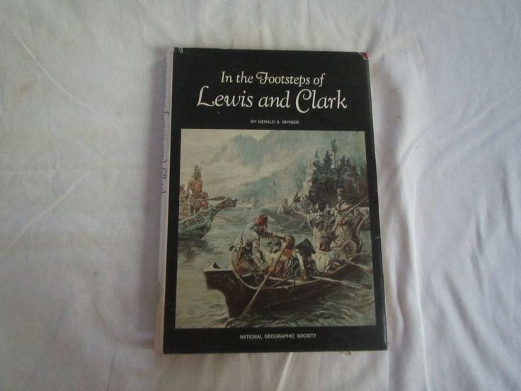 1970 ** In the Footsteps of Lewis and Clark ** National Geographic Society **sj by theadlibrary on Etsy