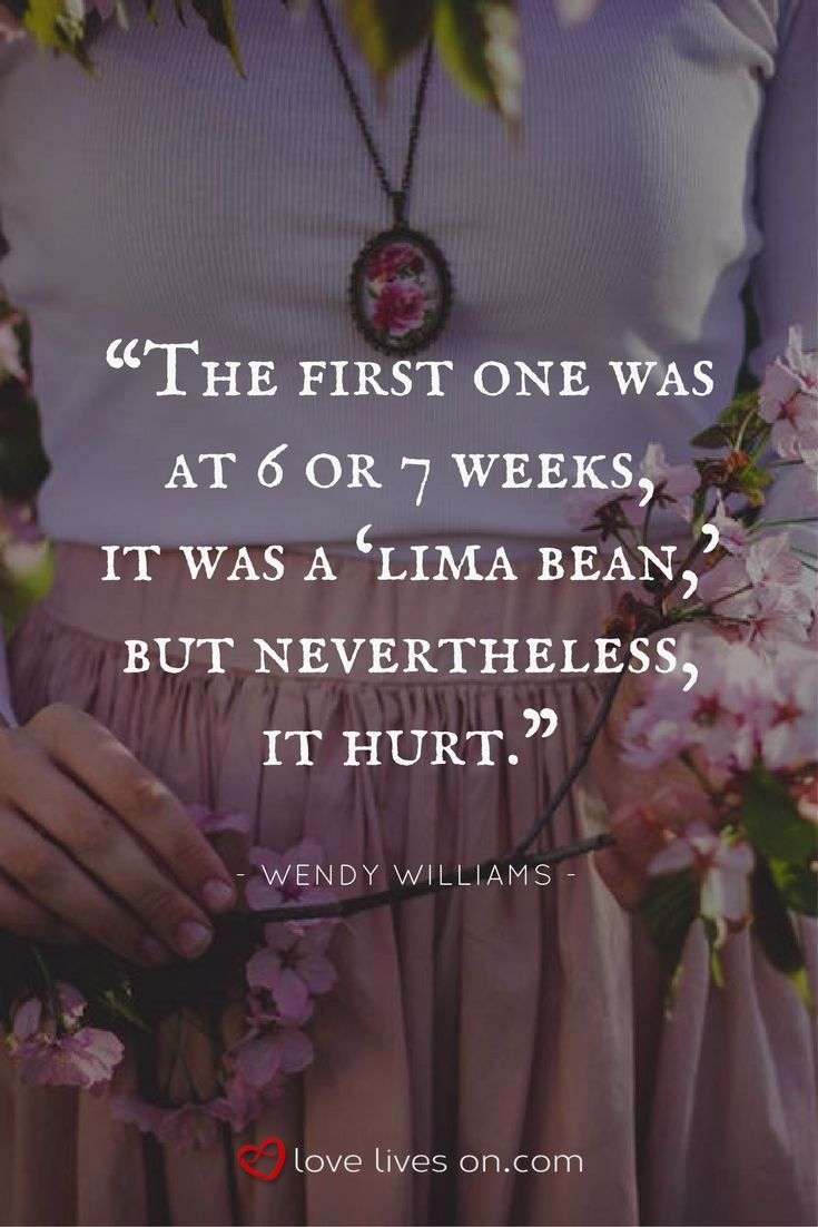 "This miscarriage quote from Wendy Williams reminds us that it doesn't matter ""how big it was"" or ""how far along you were"", it still hurts."